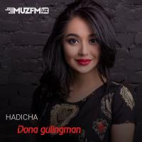 Hadicha - Dona gulingman (tez kunda) (Official Video) 2020