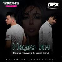 Munisa Rizayeva ft. Yamin Band